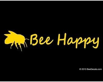 Bee Happy Car Window Decal Car Sticker Bumper Sticker We love bees