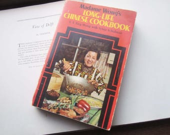 Vintage Cookbook ~ 1970's, Madame Wong's Long Life Chinese Cookbook ~ Madame Wong Chef to the Stars ~ Popular Chinese Cooking ~ Recipes ~