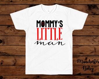 Mommy's little man t shirt