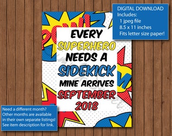 Baby Announcement - Every Superhero Needs a Sidekick - Pregnancy Announcement - Baby Announcement Sign - September 2018 Baby -Superhero Sign