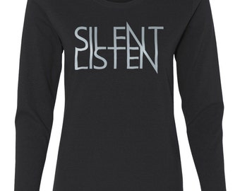Clearance SALE Womens shirt Silent Listen Anagram Typography Printed long sleeve missy fit T-Shirt on discount deal