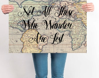 World Map Poster, Travel Quote, Graduation Gift, World Map Poster, Not All Those Who Wander Are Lost, Inspirational Quote, Vintage Map