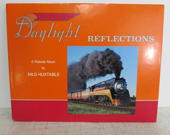Daylight Reflections, Book About Trains, Author Nils Huxtable, Coffee Table Book about Trains, A Pictorial Book About Trains -V285
