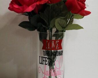 Love Turns An Ordinary Life Into A Fairytale Flower Vase