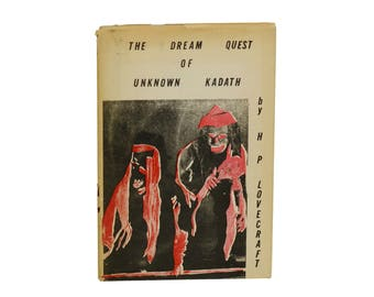 The Dream Quest of Unknown Kadath by H.P. LOVECRAFT ~ First Edition 1955 ~  Weird Horror Stories HP