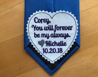 Groom Tie Patch Embroidered, You will forever be my always, Groom Tie Label. wedding gift for the groom from bride