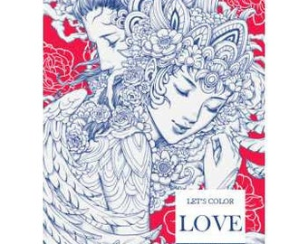 Art Therapy: Let's Color Love by Nicholas F. Chandrawienata