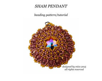 Sham Pendant - Beading Pattern/Tutorial - PDF file for personal use only
