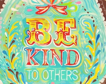 Be Kind - various sizes - STRETCHED CANVAS - Katie Daisy art