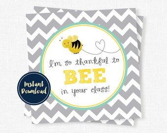 Teacher Gift Tags, Back to School Teacher Tag, Teacher Appreciation, Thankful to BEE Tag, Teacher Printable INSTANT DOWNLOAD