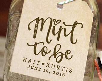 Mint to Be Rubber Stamp for Mint Wedding Favor Tags, Mint Wedding Favors, Custom Mint Favors, Bridal Shower Favors, Personalized Mints