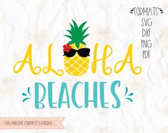 Aloha beaches, pineapple, beach, tropical, summer,  (layered), png, dxf for cricut, silhouette studio, cut file, vinyl decal, t shirt design