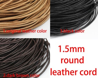 1.5mm leather cord,genuine leather string cord,original leather color,dark brown,black color,1yard,2yard,5yard,10yard,round leather cord