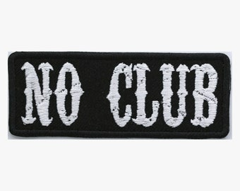 No Club embroidery patch