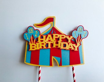 Carnival Tent Age Birthday Cake Topper, I am 1, Circus Birthday Cake Topper, Cake Topper