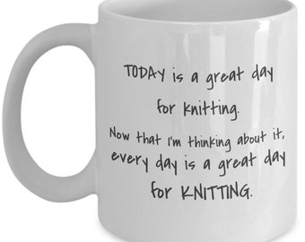 Today is a great day for knitting.