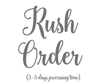 RUSH ORDER will ship within 3-5 business days