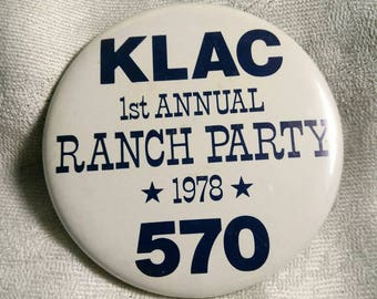 Vintage KLAC 570 Radio Station First Annual Ranch Party 1978 Los Angeles Pin Back Button