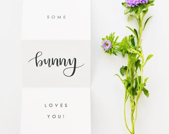 Easter Card / Some Bunny Loves You Card / Hand Lettered, Love, Spring Card / Blank Inside / Charitable Donation