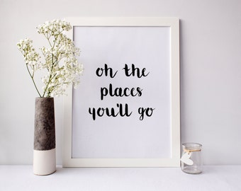 Oh the places youll go, nursery print, inspirational print, nursery wall art, office decor, typography print, Wall Art