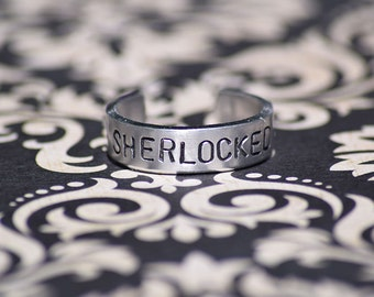 "SHERLOCKED - Sherlock Inspired 1/4"" Aluminum Adjustable Ring - Hand Stamped"