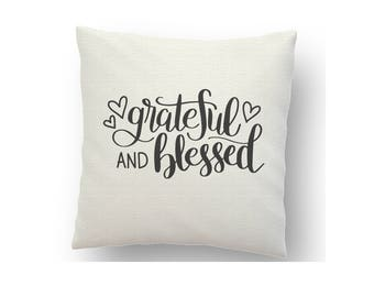 Cushion cover, printed cushion, cushion, decorative cushion, inspirational cushion, Grateful and blessed, inspirational cushion cover