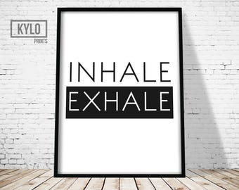 Inhale Exhale Print, Minimalist Decor, Typography Art, Scandinavian Poster, Home Decor, Wall Art Print, Printable Quotes, Yoga Printable