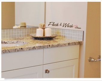 Bathroom wall vinyl decal, mirror decal Flush and Wash love Mom wall phrase, cute bathroom wall phrase, bathroom decor, please flush quote