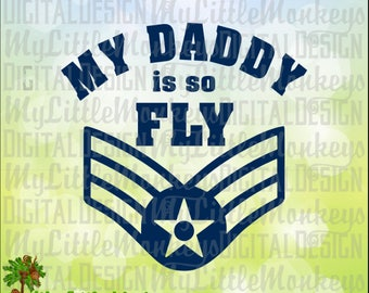 My Daddy is So Fly, Flyer, Pilot, Father's Day Design Clip Art and Cut File Instant Download 300 dpi Jpeg Png SVG EPS DXF Formats