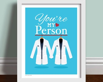 You're My Person Quote - Personalised Grey's Anatomy Lab Coats