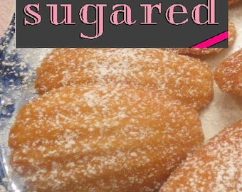 Madeleines by sugared. Baked & Sweet Confections