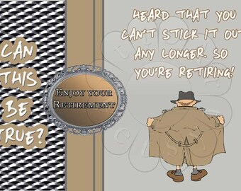 RETIREMENT Card  HUMOROUS for Male. Digital you print 361 Trenchcoated flasher