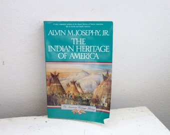 The Indian Heritage of America by Alvin M Josephy Jr, history book, Native American History, History of American, American history