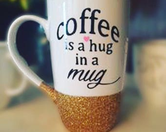 Coffee is a hug in a mug <3 //  16oz tall latte mug