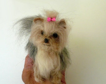 Needle felted Yorkshire Terrier /Needle Felted Dog /Collectible artist soft sculpture / Custom Miniature Sculpture of your dog