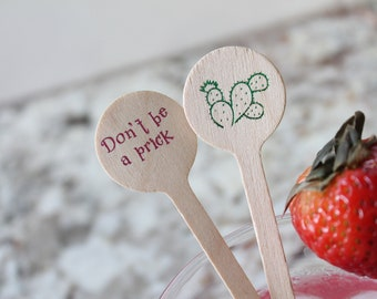 Don't be a  Prick / Cactus Drink Stirrers