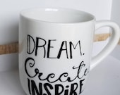 Dream. Create. Inspire. C...
