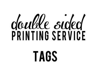 Add-On Double Sided Tag Printing