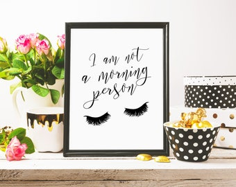 I'm Not a Morning Person - Funny Wall Art, Print Gallery, Wall Decor, printable download, printable art, gallery wall print, minimalist
