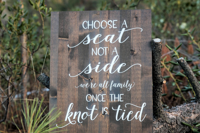 Choose a Seat Not a side Wedding Sign, Rustic Wedding Sign, Wedding ...
