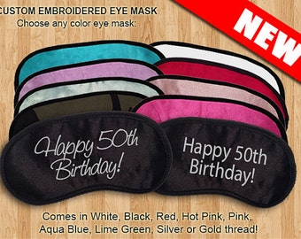 Happy 50th Birthday Custom Made Embroidered Eye Mask - favorite on pinterest tumblr instagram polyvore