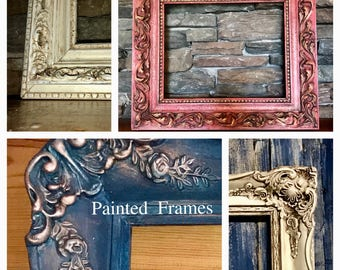 SOLD-   Painted Ornate Frame