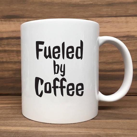 Coffee Mug - Fuelled by Coffee - Double Sided Printing 11 oz Mug