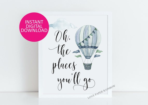 Hot Air Balloon, Oh The Places You'll Go, Nursery Decor, Watercolor Decor, Nursery Print, Boys Room Art, Kids Room Decor, Kids Room Wall Art