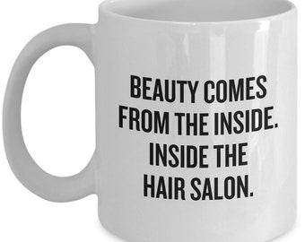 Funny Hair Stylist Gift - Hairdresser Mug - Inside The Hair Salon