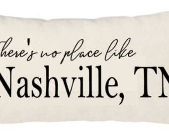 12x20 inch Canvas Pillow Cover - There's no place like Nashville, TN - your city, state