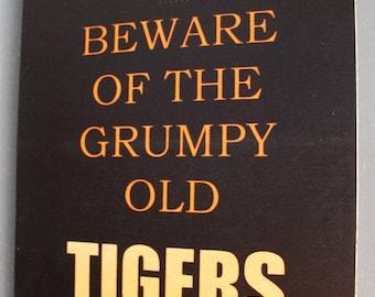 Grumpy Old Balmain Wests Tigers Rugby League Footy Football Sign Bar Pub Man Cave