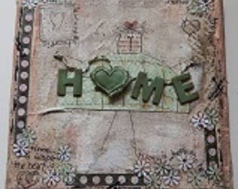 Home is Where the Heart Is Mixed Media Canvas
