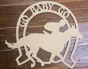 Go Baby Go, Door Hanger, Kentucky Derby, Preakness, Belmont, Horse Racing, Churchhill Downs, Filly, Horse Race, Horse, Jockey, Racing,