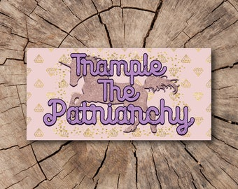 Trample the Patriarchy Feminist Bumper Stickers  | Rep The Resistance